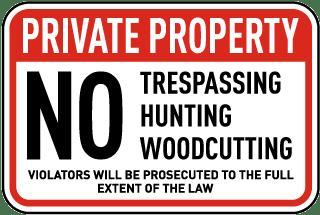 No Trespassing Woodcutting Sign