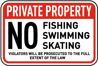 No Fishing Skating Swimming Sign