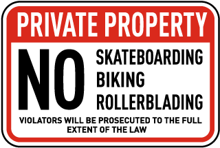 No Skateboarding Biking Sign