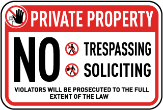 No Trespassing Soliciting Sign
