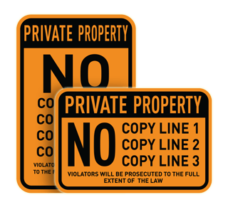 Custom Orange/Black Private Property Sign