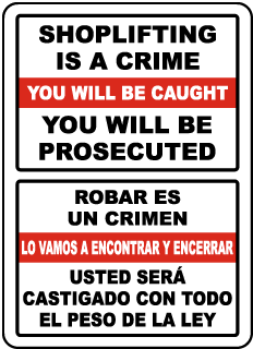 Bilingual Shoplifting Is A Crime Sign