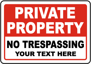 Custom Private Property No Trespassing Sign