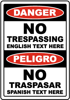 Custom Bilingual Danger No Trespassing Sign