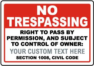 Custom California No Trespassing Right to Pass Sign