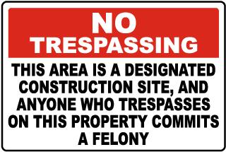 Florida Designated Construction Site No Trespassing Sign