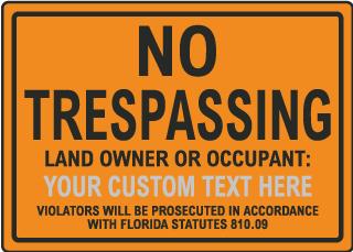 Custom Florida No Trespassing Sign