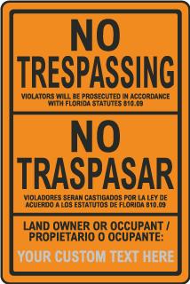 Custom Bilingual Florida No Trespassing Sign