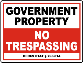 Hawaii Government Property No Trespassing Sign