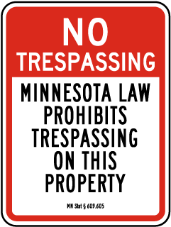 Minnesota Mining Site No Trespassing Sign