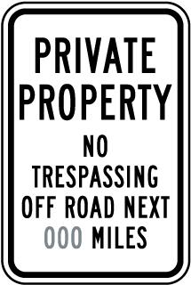 Custom Montana Private Property No Trespassing Roadway Sign