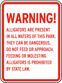 Alligators are Present in all Waters Sign