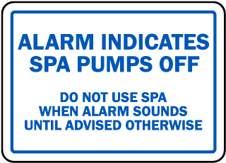 Florida Spa Alarm Sign