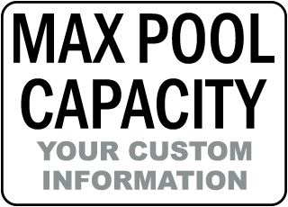 Custom Maximum Pool Capacity Sign