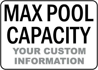 Custom Maximum Pool Capacity Sign