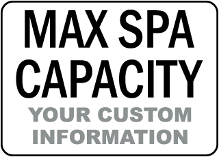 Custom Maximum Spa Capacity Sign