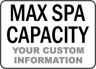 Custom Maximum Spa Capacity Sign