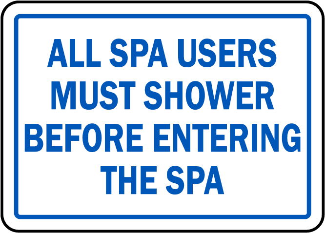 North Carolina Shower Before Entering Spa Sign