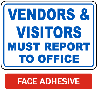 Visitors Must Report to Office Label