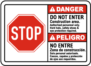Bilingual Construction Area Do Not Enter Sign
