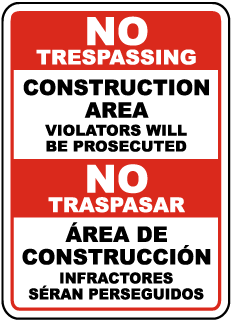 Bilingual Construction Area Violators Will Be Prosecuted Sign