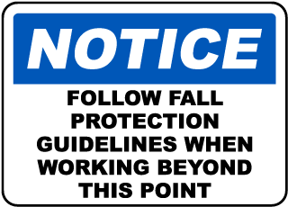 Follow Fall Protection Guidelines Sign