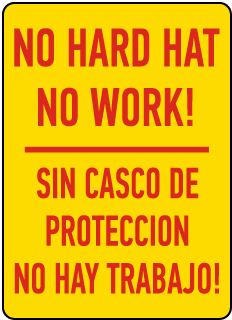 Bilingual No Hard Hat No Work Sign