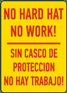 Bilingual No Hard Hat No Work Sign