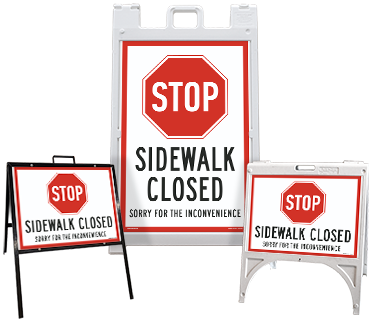 Stop Sidewalk Closed Sandwich Board Sign
