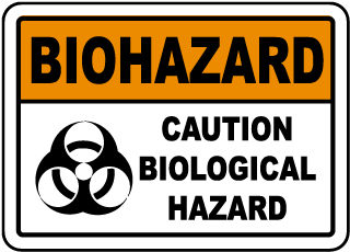 Caution Biological Hazard Sign