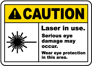 Laser In Use Wear Eye Protection Sign