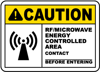 RF Microwave Energy Controlled Area Sign