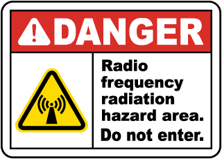 Danger RF Radiation Hazard Area Sign