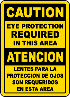 Bilingual Caution Eye Protection Required In This Area Sign