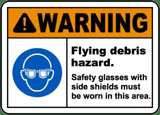 Flying Debris Hazard Safety Glasses Sign