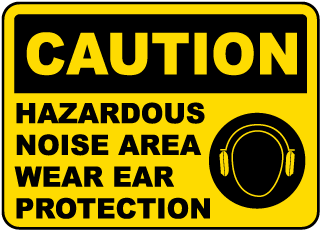 Caution Hazardous Noise Area Sign