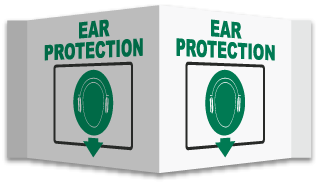 3-Way Ear Protection Below Sign