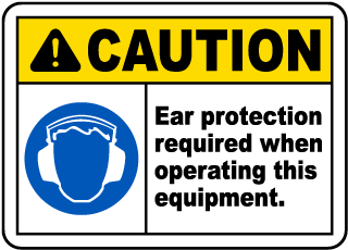 Caution Ear Protection Label