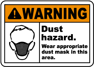 Wear Appropriate Dust Mask Sign