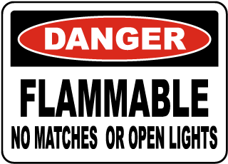 Flammable No Open Lights Matches Sign