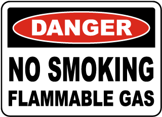 Danger No Smoking Flammable Gas Sign