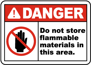 Do Not Store Flammable Sign