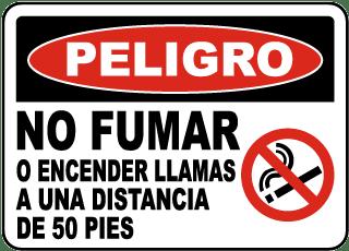 Spanish Danger No Smoking Within 50 Feet Sign