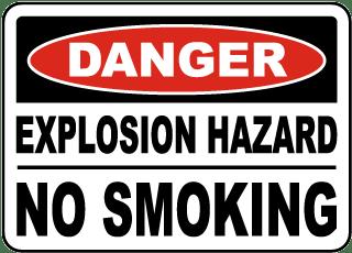 Explosion Hazard No Smoking Sign
