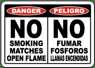 Bilingual No Smoking Matches Open Flame Sign