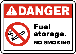 Danger Fuel Storage No Smoking Sign