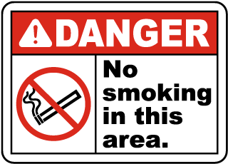 Danger No Smoking In This Area Sign