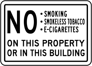 No Smoking on This Property or in This Building Sign