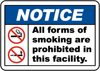 All Forms of Smoking Are Prohibited in This Facility Label