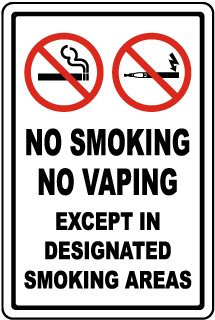 No Smoking No Vaping Except in Designated Smoking Areas Sign